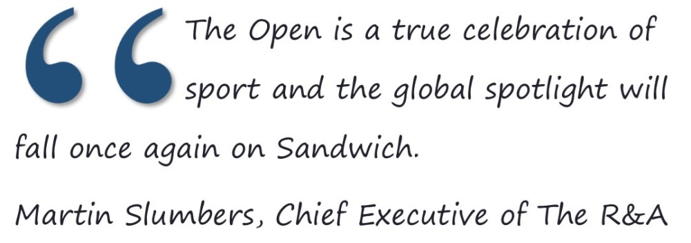 The Open is a true celebration of sport and the global spotlight will fall once again on Sandwich.